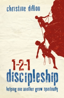 1-2-1 Discipleship : Helping One Another Grow Spiritually, Paperback Book