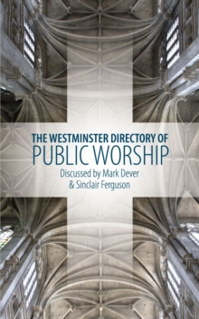 Westminster Directory of Public Worship, Paperback Book