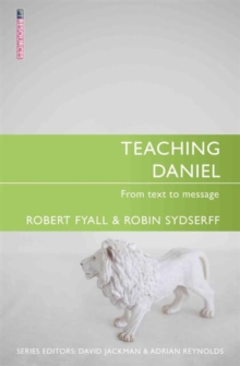 Teaching Daniel : From Text to Message, Paperback / softback Book