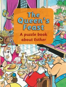 The Queen's Feast : A puzzle book about Esther, Paperback / softback Book