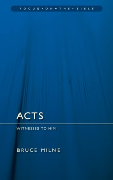 Acts : Witnesses to Him, Paperback / softback Book