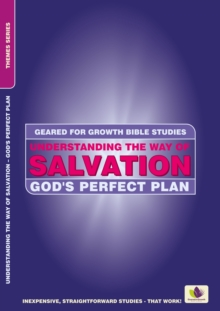 Understanding the Way of Salvation : God's Perfect Plan, Paperback / softback Book