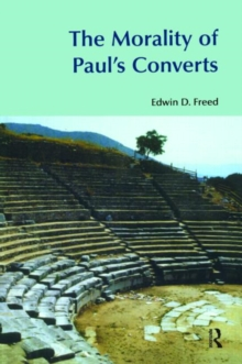 The Morality of Paul's Converts, Paperback / softback Book