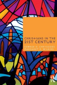 Christians in the Twenty-First Century, Paperback / softback Book