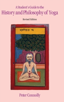 Student's Guide to the History & Philosophy of Yoga Revised Edition, Hardback Book