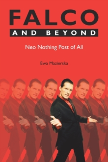 Falco and Beyond : Neo Nothing Post of All, Paperback / softback Book