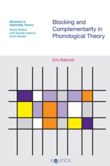 Blocking and Complimentarity in Phonological Theory, Hardback Book