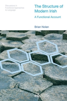The Structure of Modern Irish : A Functional Account, Hardback Book