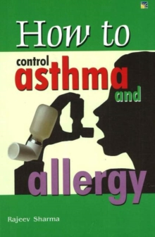 How to Control Asthma and Allergy, Paperback / softback Book