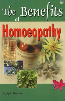 Benefits of Homeopathy, Paperback / softback Book