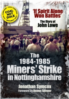 1984/85 Miners Strike in Nottinghamshire, Paperback / softback Book