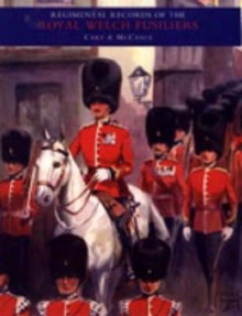 Regimental Records of the Royal Welch Fusiliers : v. Ii, Hardback Book
