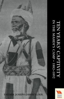 Ten Years' Captivity in the Mahdi's Camp 1882-1892, Paperback Book