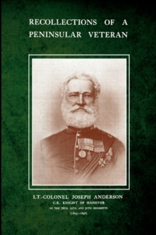 Recollections of A Peninsular Veteran, Paperback Book