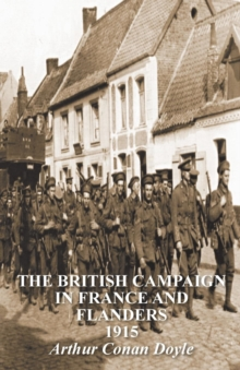 The British Campaign in France & Flanders 1915, Paperback Book