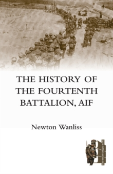History of the Fourteenth Battalion, Aif, Paperback Book