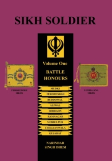 Sikh Soldierbattle Honours, Paperback Book