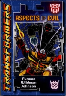 Transformers : Aspects of Evil, Paperback Book