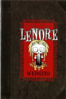 Lenore - Wedgies (Colour Edition), Paperback Book