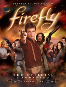 Firefly : The Official Companion, Paperback Book