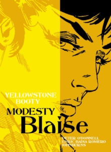 Modesty Blaise - Yellowstone Booty, Paperback Book