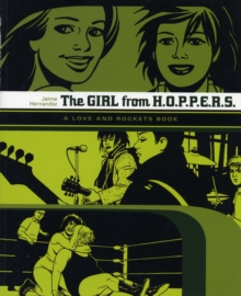 Love and Rockets : Girl from H.O.P.P.E.R.S., Paperback Book