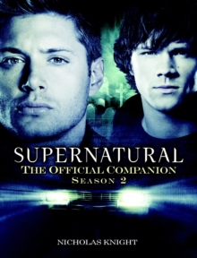 Supernatural : The Official Companion, Paperback Book