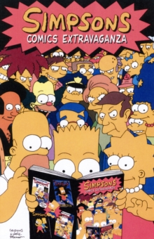 Simpsons Comics : Extravaganza v. 1, Paperback Book