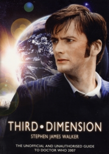 "Third Dimension : The Unofficial and Unauthorised Guide to ""Doctor Who"", Paperback Book"