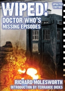 Wiped! Doctor Who's Missing Episodes, Paperback Book