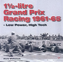 1 1/2-litre GP Racing 1961-1965, Hardback Book