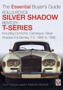 Rolls-Royce Silver Shadow and Bentley T-Series : The Essential Buyer's Guide, Paperback Book