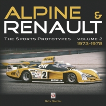 Alpine and Renault : The Sports Prototypes 1973 to 1978 Vol. 2, Hardback Book