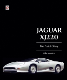 Jaguar XJ 220 - The Inside Story, Hardback Book