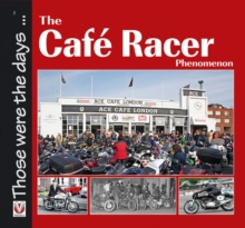 The Cafe Racer Phenomenon, Paperback Book