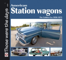 American Station Wagons - The Golden Era 1950-1975, Paperback / softback Book