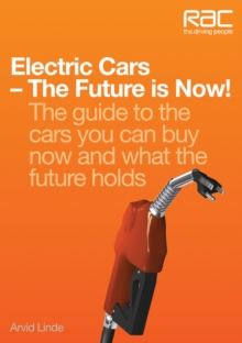 Electric Cars - The Future is Now!, Paperback Book