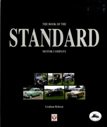 The Book of the Standard Motor Company, Hardback Book