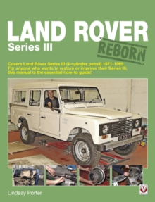 Land Rover Series III Reborn, Paperback Book