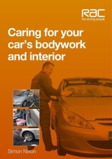 Caring for Your Car's Bodywork and Interior, Paperback / softback Book
