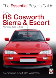 The Essential Buyers Guide Ford Rs Cosworth Sierra & Escort, Paperback / softback Book