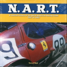 N.A.R.T. : A Concise History of the North American Racing Team 1957 to 1982, Hardback Book