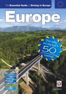 The Essential Guide to Driving in Europe, Paperback Book