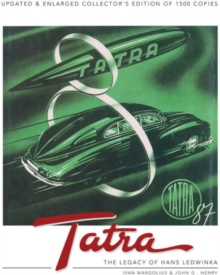Tatra : The Legacy of Hans Ledwinka, Hardback Book
