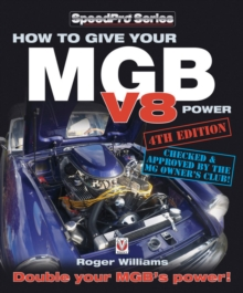 How How to Give Your MGB V8 Power, Paperback Book