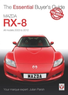 Mazda RX-8 : All Models 2003 to 2012, Paperback Book