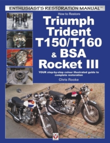 How to Restore Triumph Trident T150/T160 & Bsa Rocket III,  Book