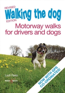 Walking the Dog - Motorway Walks for Drivers & Dogs, Paperback / softback Book