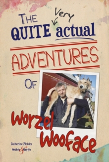 The Quite Very Actual Adventures of Worzel Wooface, Paperback / softback Book