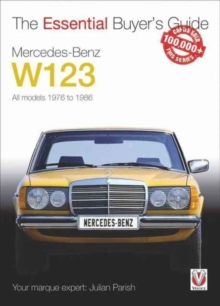 Mercedes-Benz W123 : All models 1976 to 1986, Paperback / softback Book